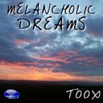 Melancholic Dreams