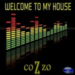Cozzo – Welcome To My House (Toox Remix)