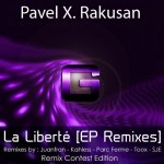 Pavel X. Rakusan – La Liberte (Toox Remix)