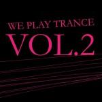 We Play Trance Vol.2