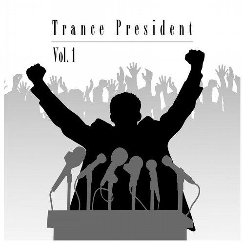 Trance President, Vol. 1
